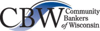 Community Bankers of Wisconsin - The Exclusive Voice for Wisconsin Community Banks